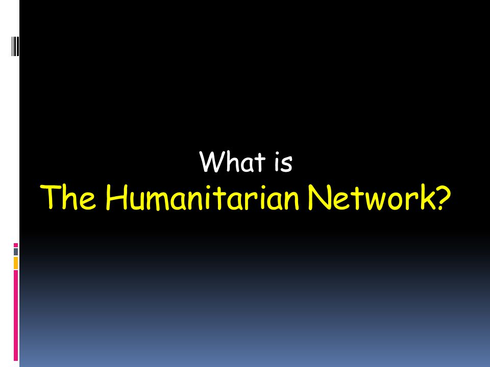 What is The Humanitarian Network?