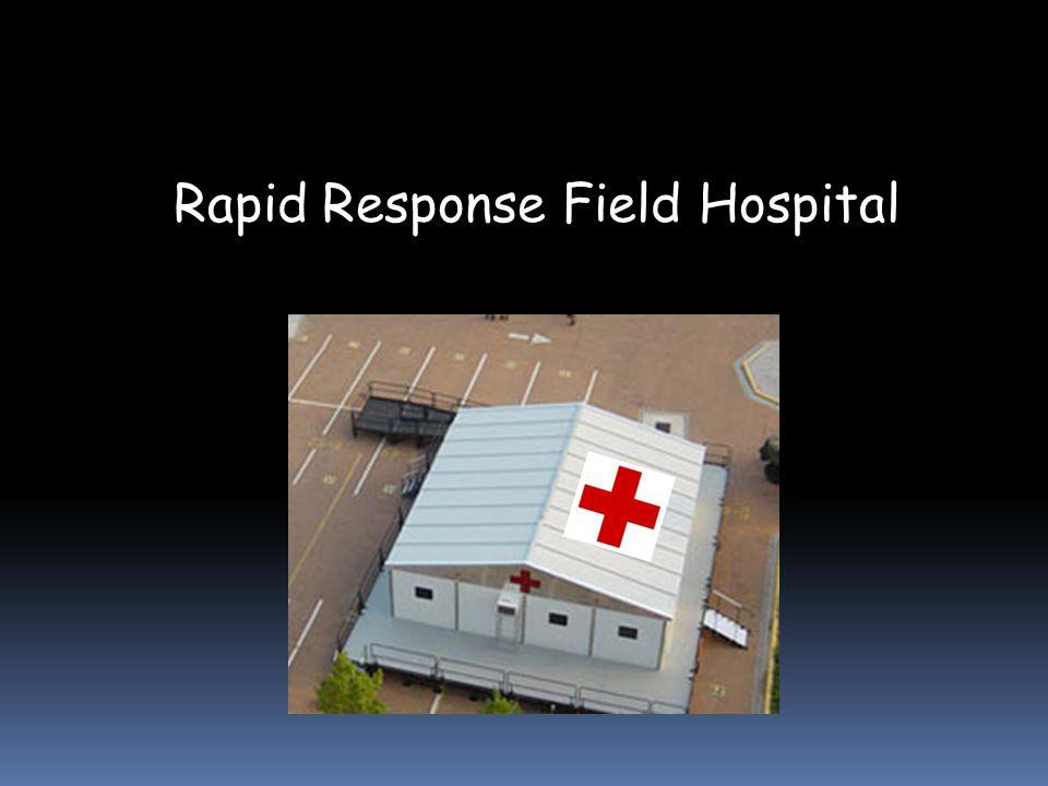 Rapid Response Field Hospital