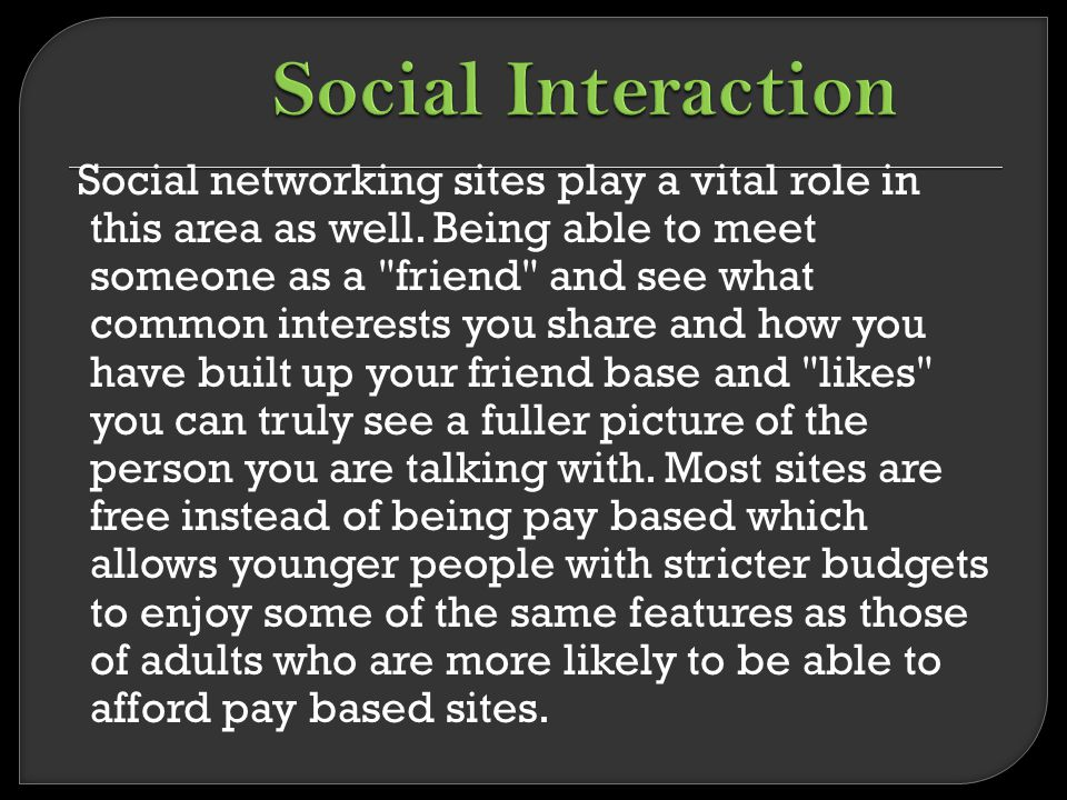 Social networking sites play a vital role in this area as well.
