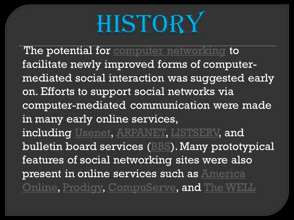 The potential for computer networking to facilitate newly improved forms of computer- mediated social interaction was suggested early on.
