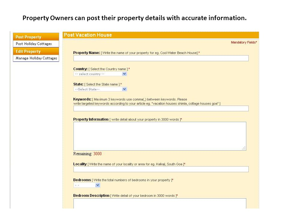 Property Owners can post their property details with accurate information.