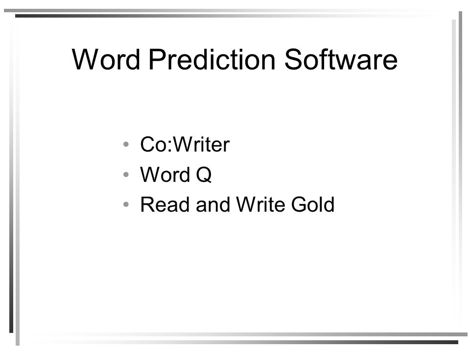 Word Prediction Software Co:Writer Word Q Read and Write Gold