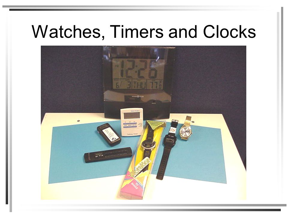 Watches, Timers and Clocks