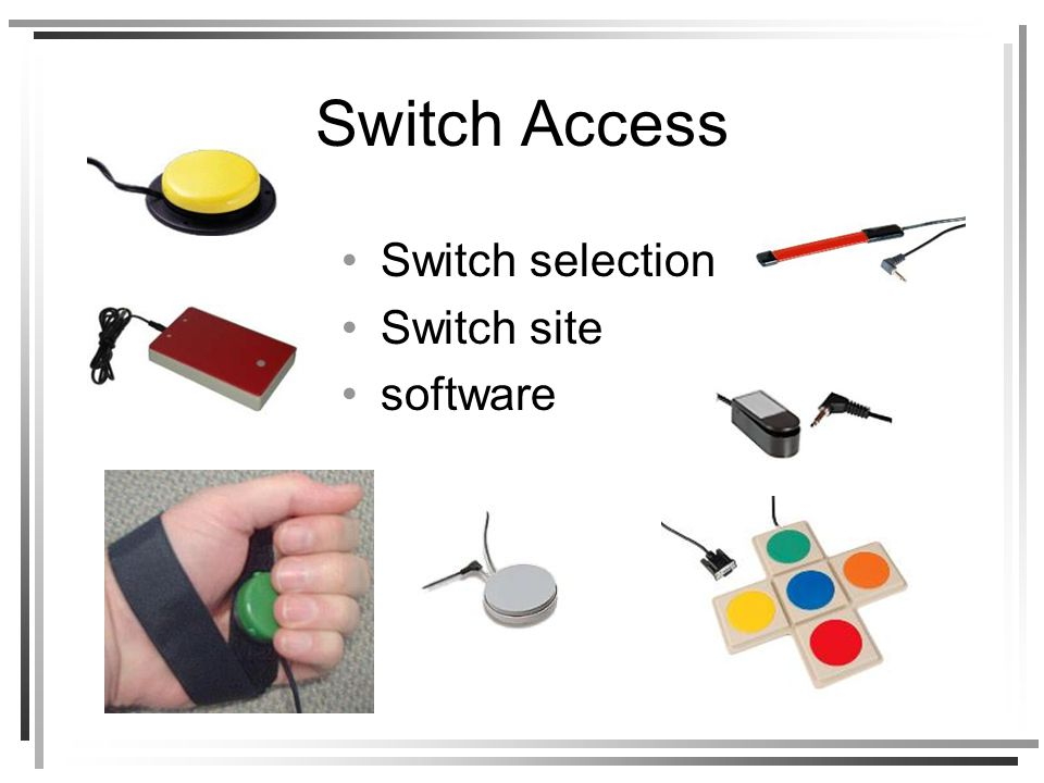 Switch Access Switch selection Switch site software