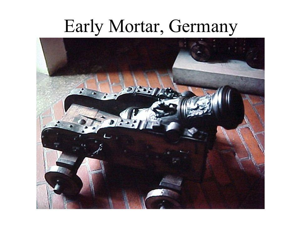 Early Mortar, Germany