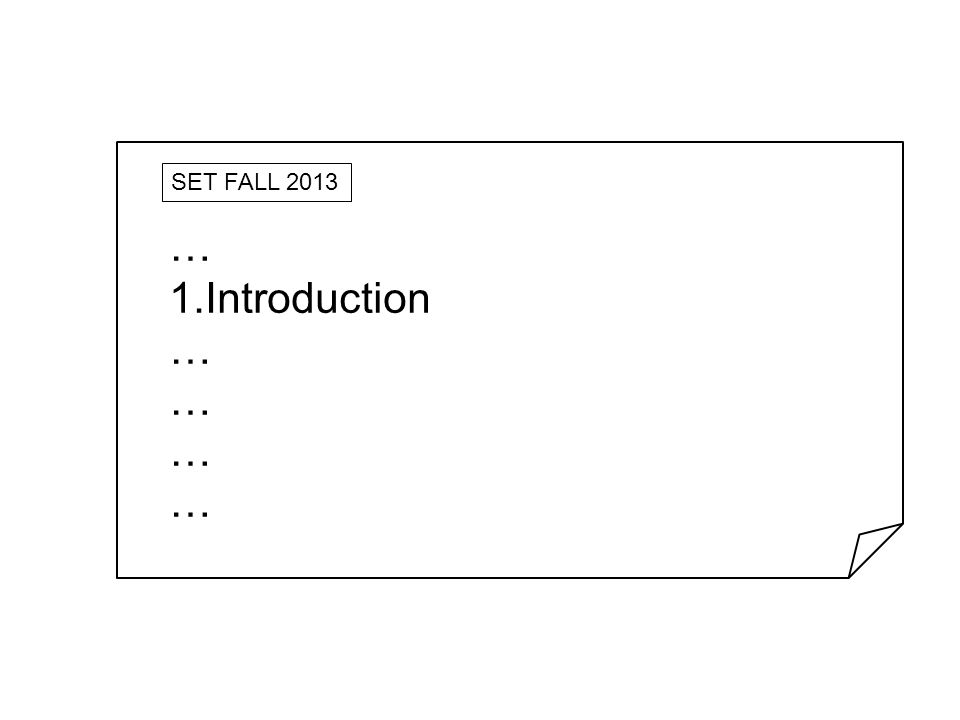 SET FALL 2013 … 1.Introduction …