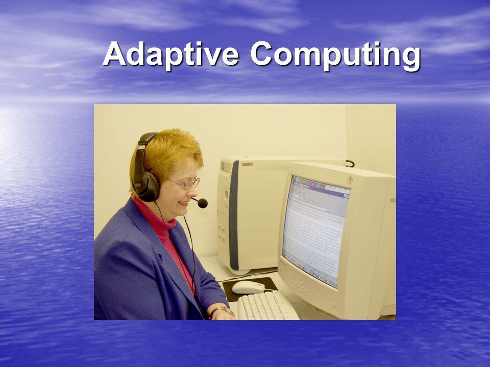 Adaptive Computing Adaptive Computing