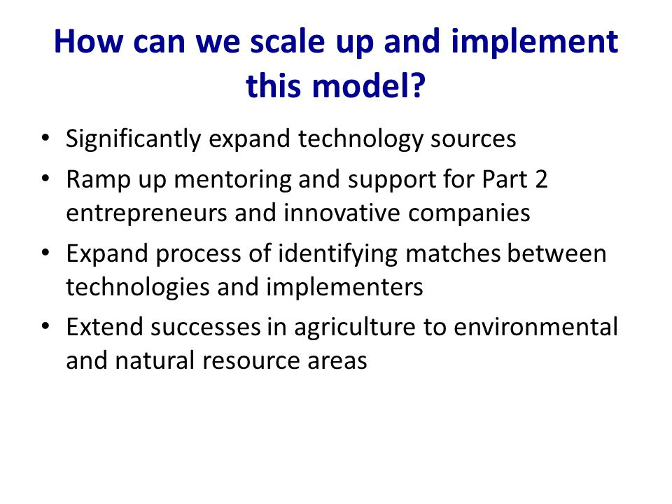 How can we scale up and implement this model.