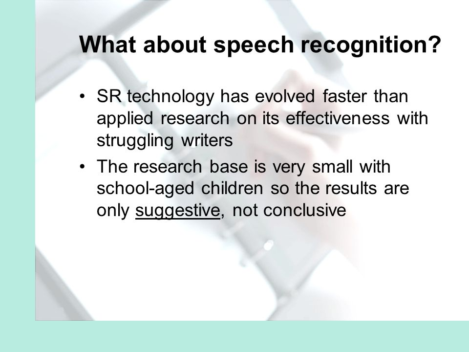 What about speech recognition.