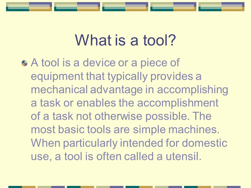 Why? The invention of tools and techniques is evidence of a societys ability to solve problems that were encountered in every day life.