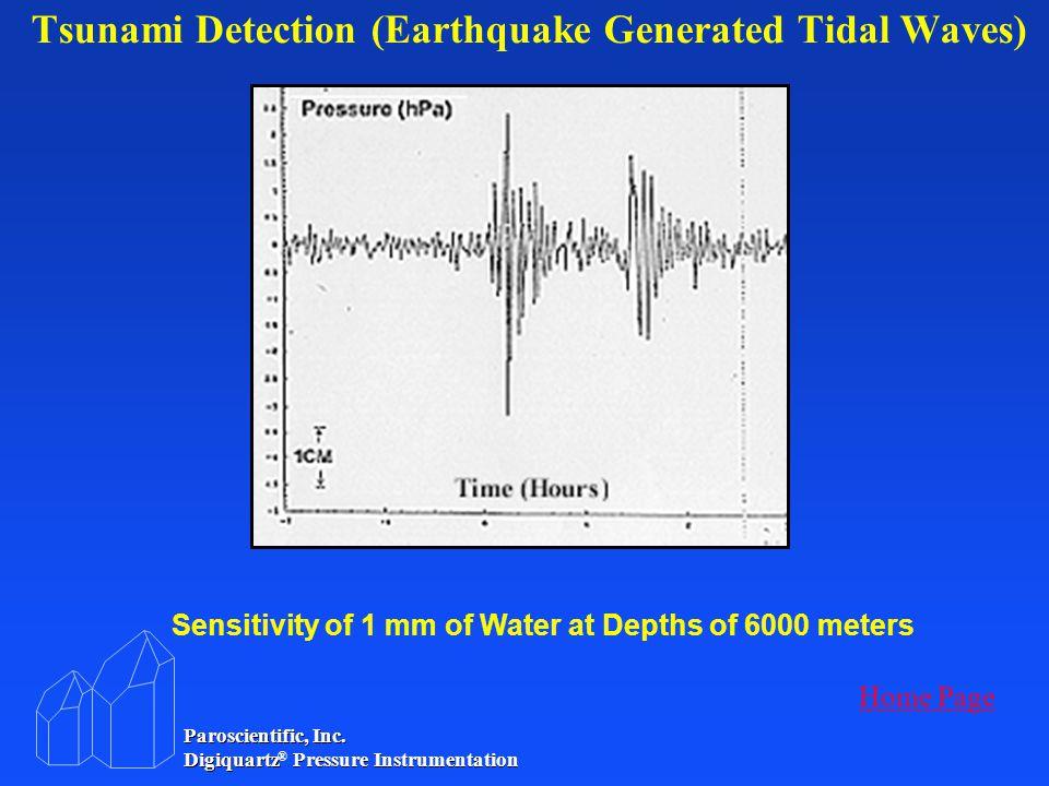 Paroscientific, Inc. Digiquartz ® Pressure Instrumentation Paroscientific, Inc. Digiquartz ® ® Pressure Instrumentation Tsunami Detection (Earthquake