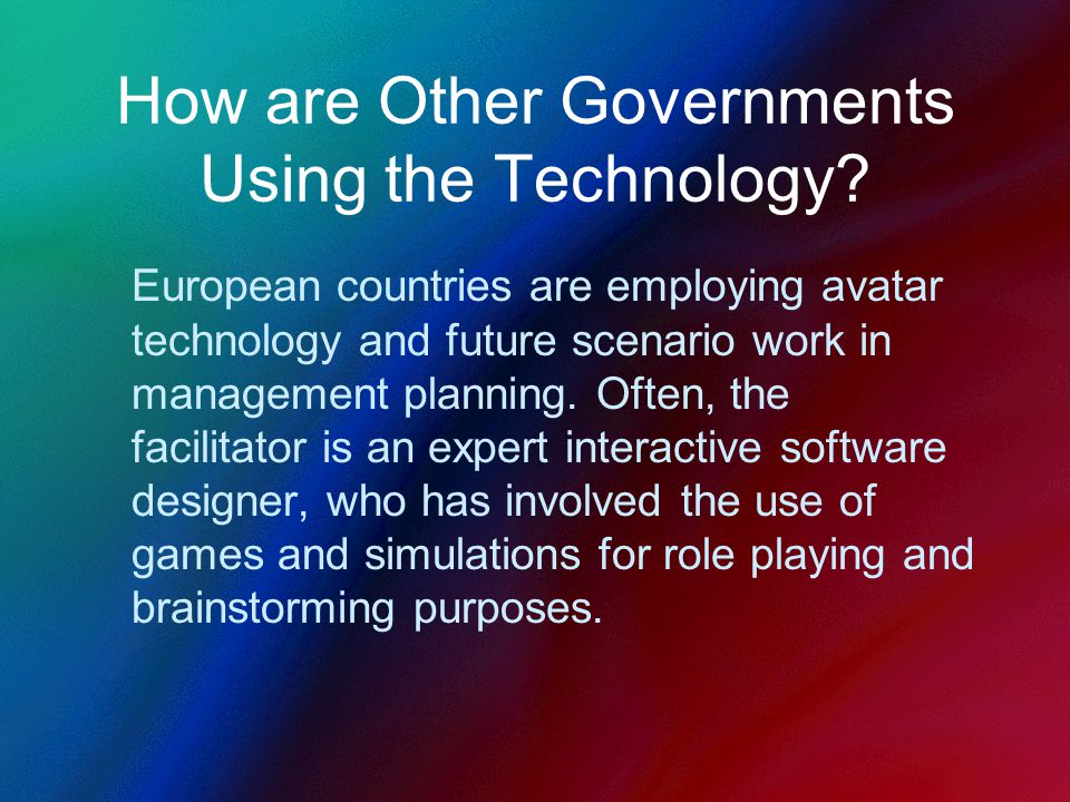 How are Other Governments Using the Technology.