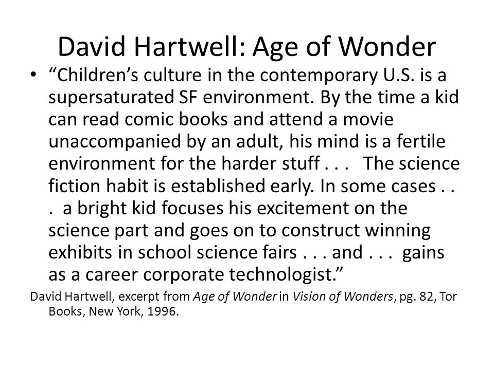 David Hartwell: Age of Wonder Childrens culture in the contemporary U.S.