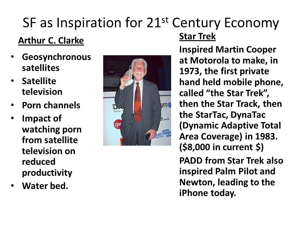SF as Inspiration for 21 st Century Economy Arthur C.