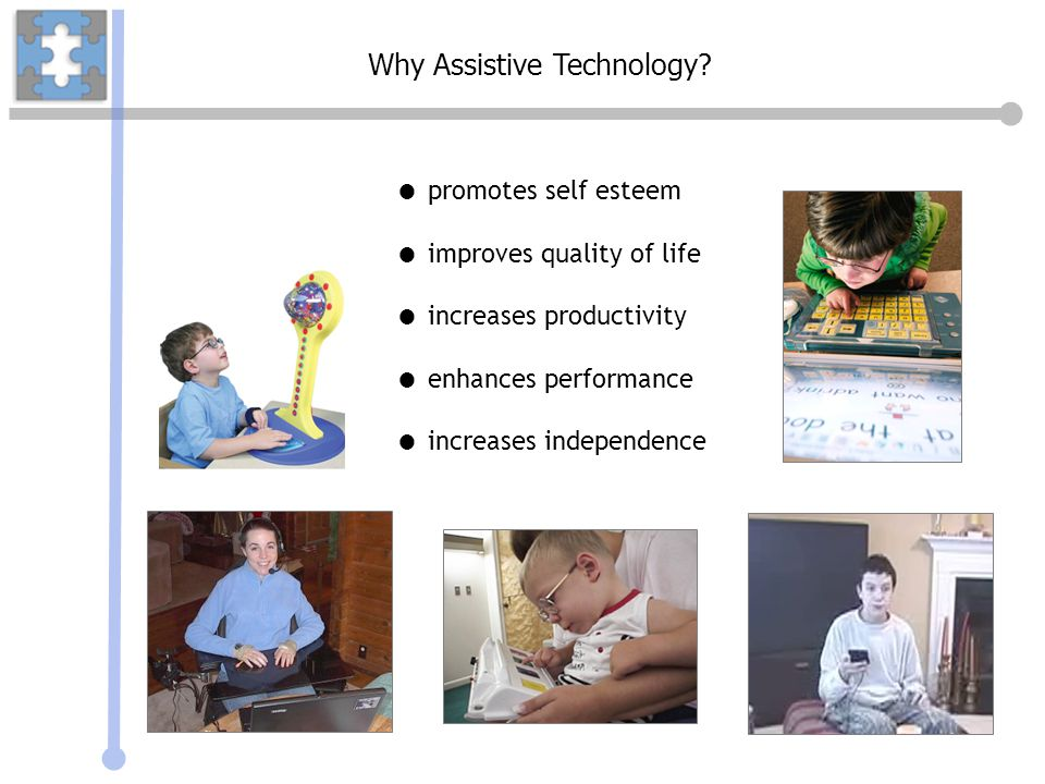 Assistive Technology and IDEA http://idea.ed.gov/ Assistive Technology Device...any item, piece of equipment or product that is used to increase, maintain or improve functional capabilities of individuals with disabilities.