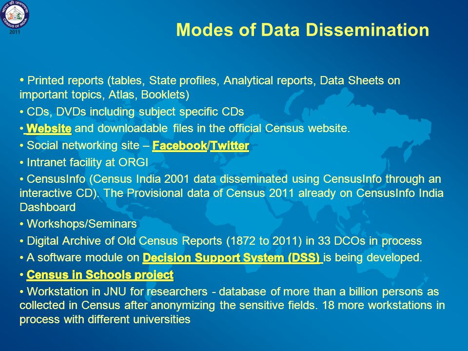 Data Dissemination Units: Hubs of information Following 2001 Indian Census, the Office of the Registrar General India framed a Data Dissemination Stra