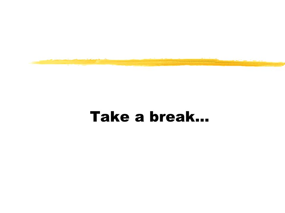 Take a break...