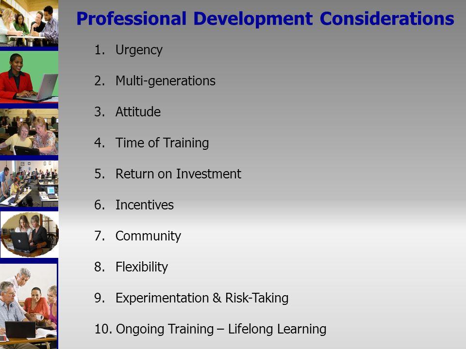 1. Urgency 2. Multi-generations 3. Attitude 4. Time of Training 5.