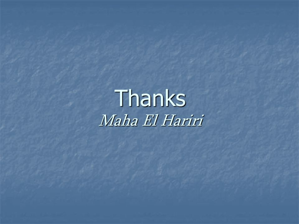 Thanks Maha El Hariri