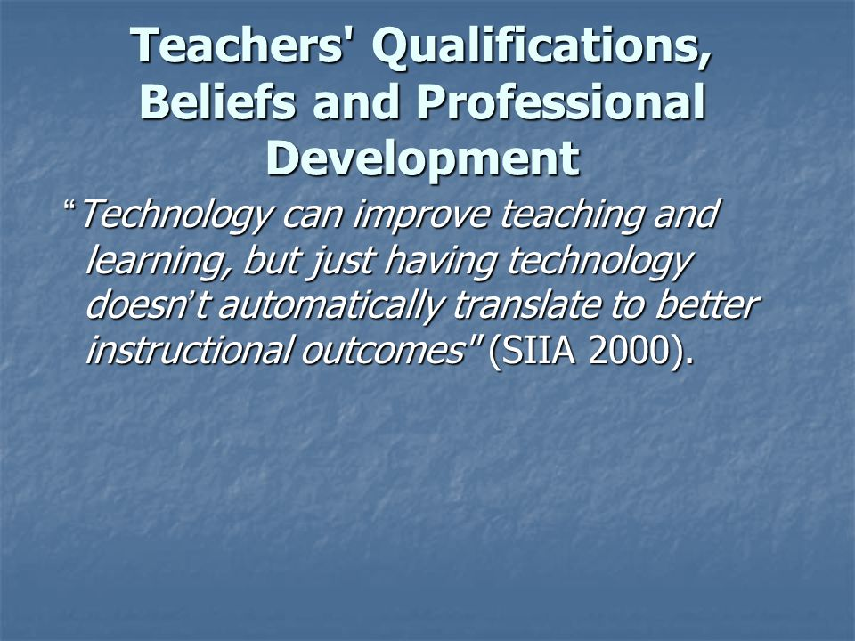 Teachers are the key to any successful reform in mathematics ((Kaput 1992, NCTM 1989, 2000 To implement technology in teaching mathematics, teachers should have a mastery of : the mathematics content, the mathematics content, the pedagogical skills and the pedagogical skills andskills the technology used.
