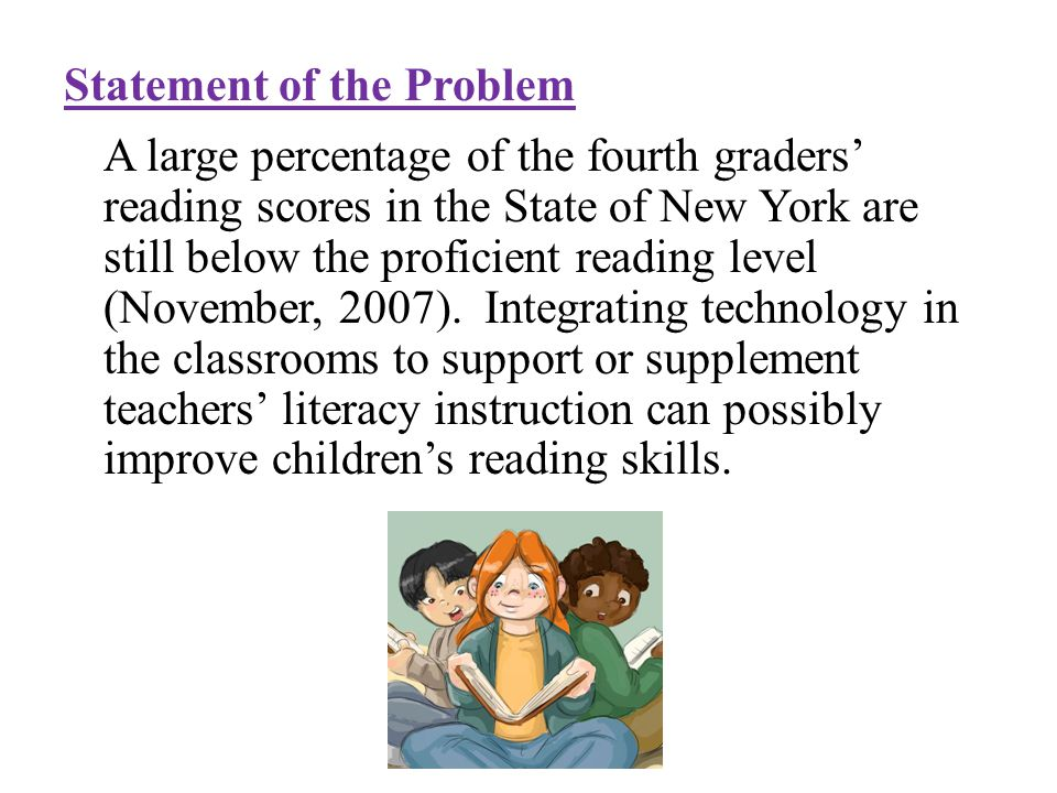 Introduction Technology: part of our everyday lives NCLB and the National Education Technology Plan (2004) Engages children Can be used to improve childrens reading skills