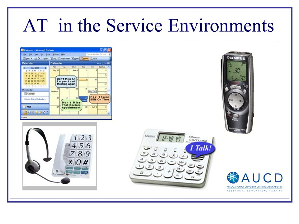 AT in the Service Environments