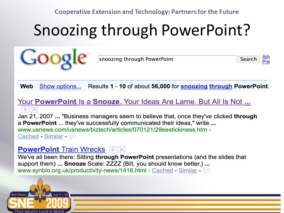 Cooperative Extension and Technology: Partners for the Future Snoozing through PowerPoint?