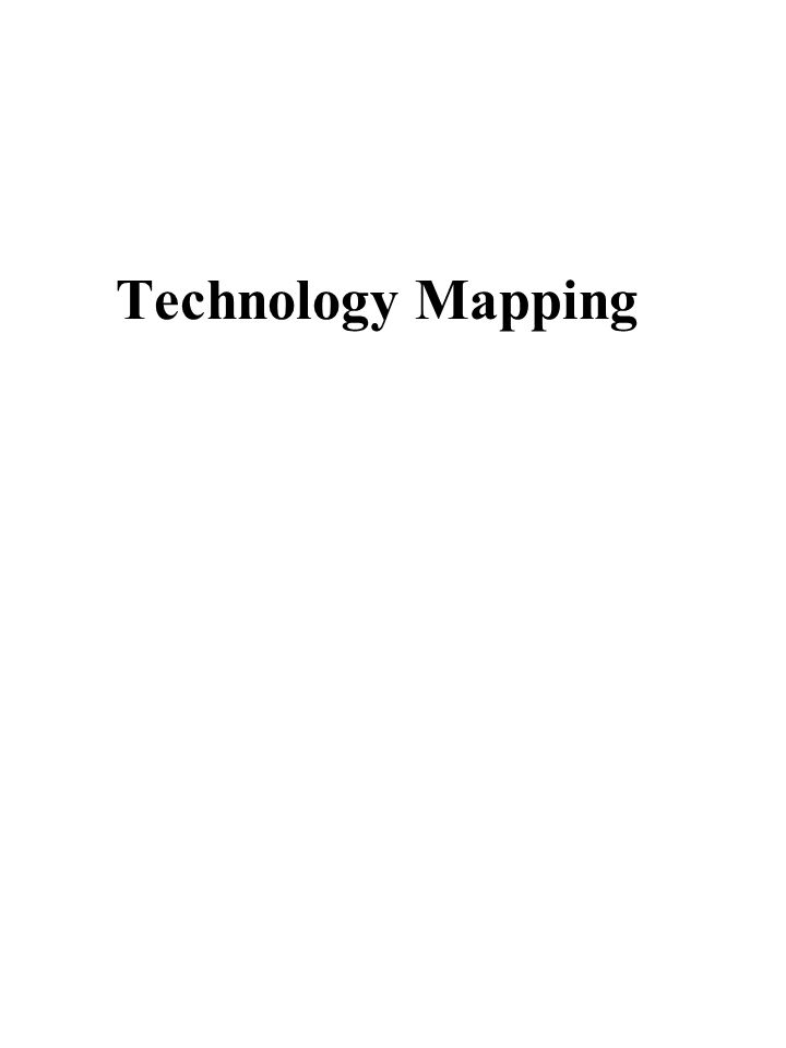 Technology Mapping For FPGA 2.