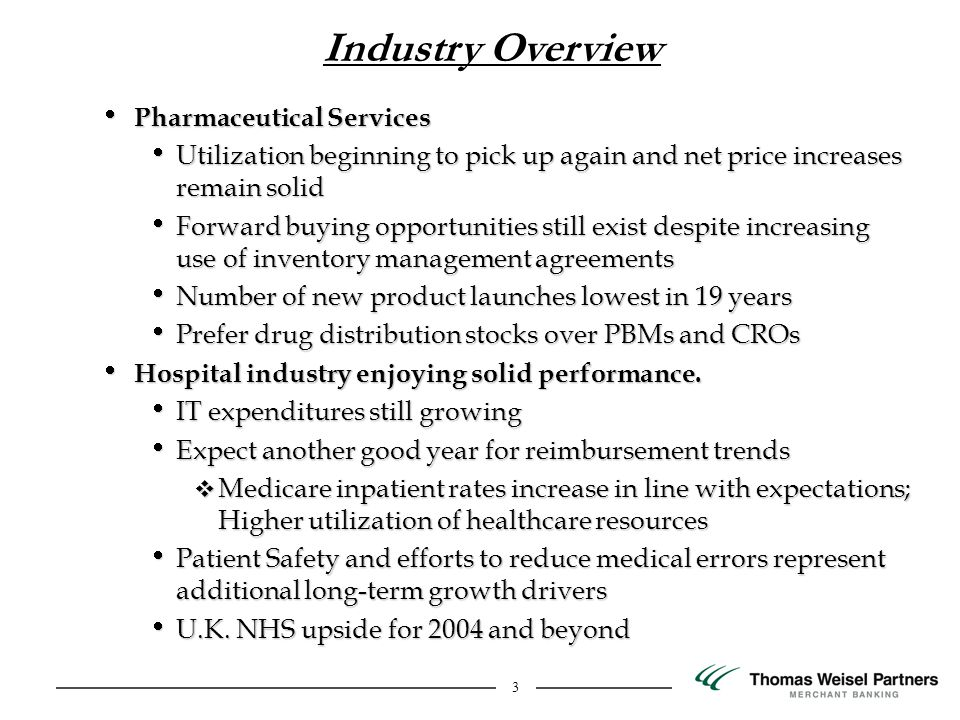3 Pharmaceutical Services Pharmaceutical Services Utilization beginning to pick up again and net price increases remain solid Utilization beginning to