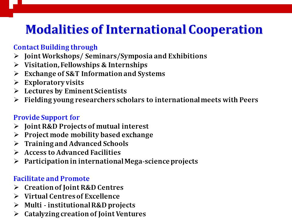 Modalities of International Cooperation Contact Building through Joint Workshops/ Seminars/Symposia and Exhibitions Visitation, Fellowships & Internsh