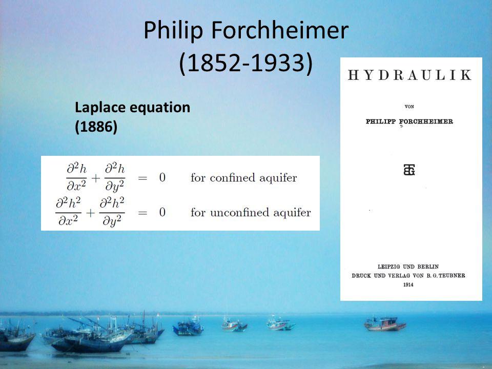 Philip Forchheimer (1852-1933) Laplace equation (1886)