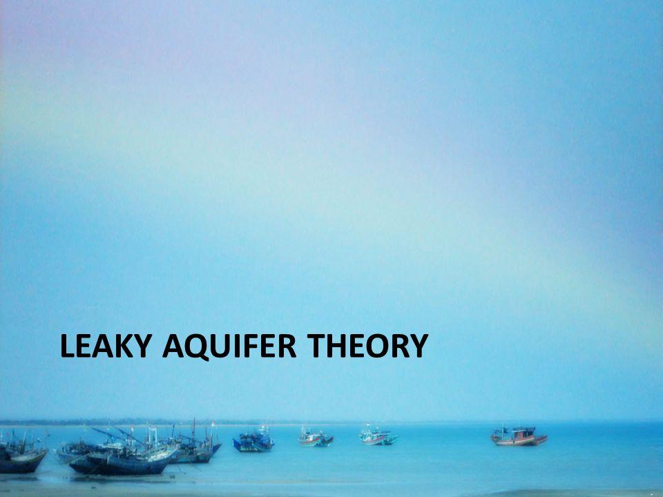 LEAKY AQUIFER THEORY