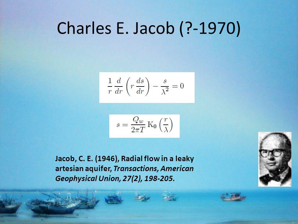 Charles E. Jacob ( -1970) Jacob, C. E.