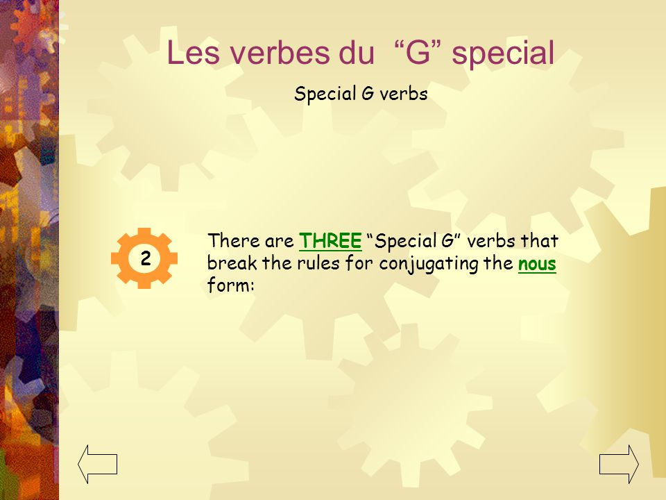 Les exemples au Web More examples: (click on links to hear an authentic pronunciation) http://www.frenchtutorial.com/standard/present/group1.php http: