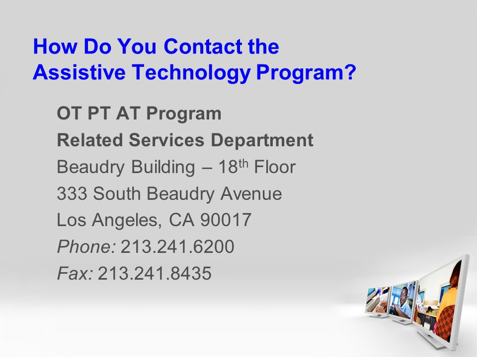 How Do You Contact the Assistive Technology Program.