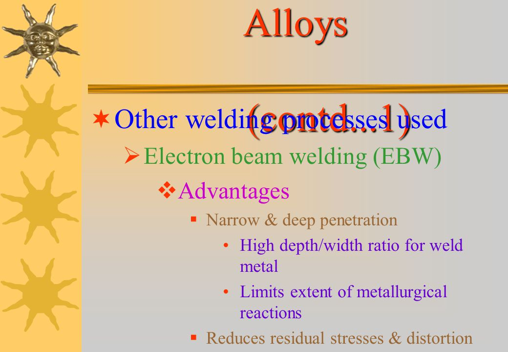 Welding of Aluminium Alloys Most widely used welding process Inert gas-shielded welding For thin sheet Gas tungsten-arc welding (GTAW) For thicker sec