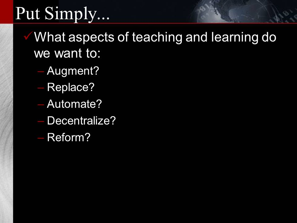 The Old New Key Questions Who teaches it. What is taught.