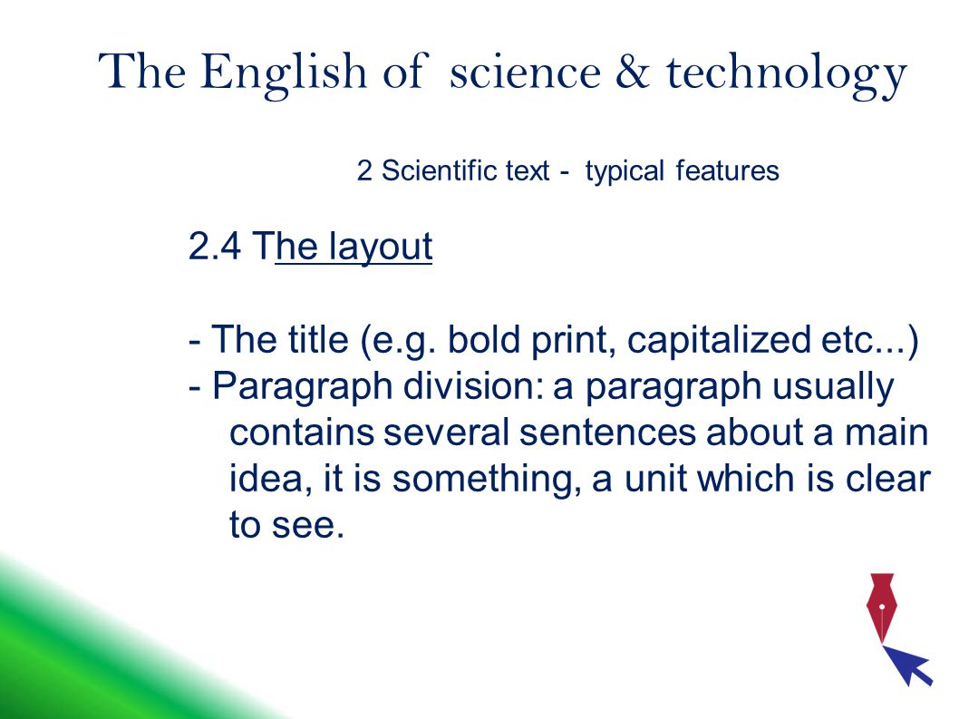 The English of science & technology 2 Scientific text - typical features 2.4 The layout - The title (e.g.