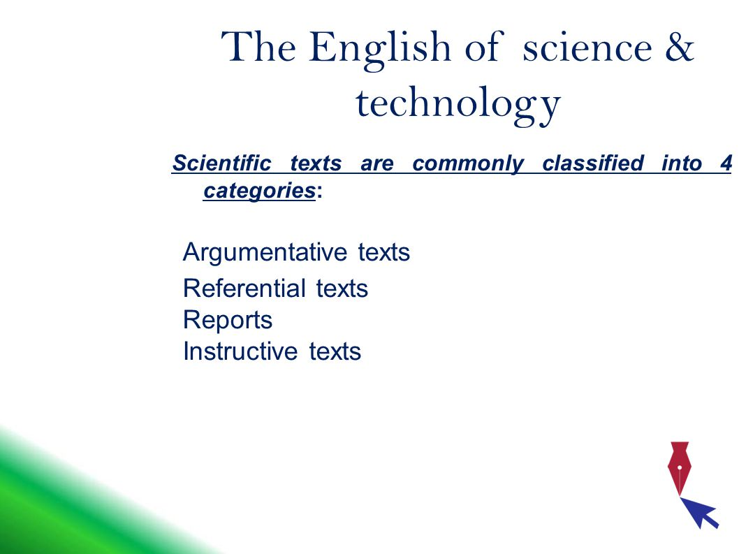 To recap The typical feature of scientific texts ARE: The way they are developedtheir layout Styletitle Topicparagraph Sentence structureexamples or illustrations Lexispictures or graphs Grammar