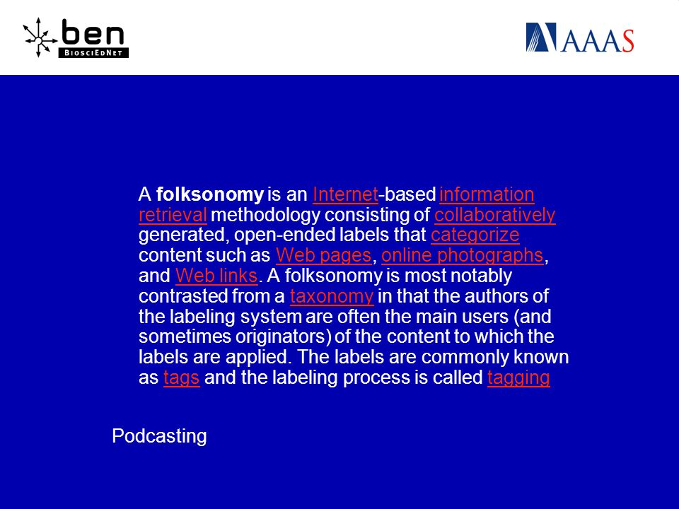 A folksonomy is an Internet-based information retrieval methodology consisting of collaboratively generated, open-ended labels that categorize content such as Web pages, online photographs, and Web links.