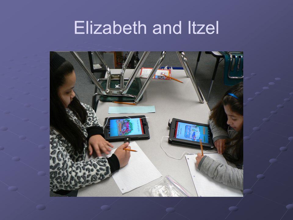 Elizabeth and Itzel