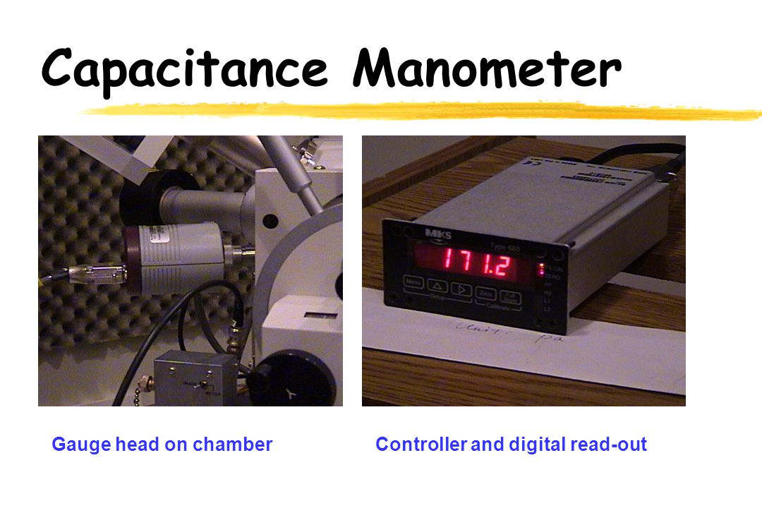 Capacitance Manometer Gauge head on chamberController and digital read-out