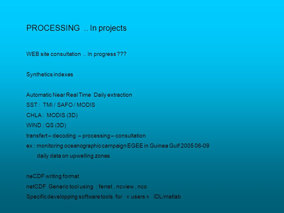 PROCESSING..In projects WEB site consultation.. In progress ??.
