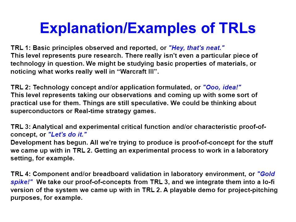 TRL 1: Basic principles observed and reported, or