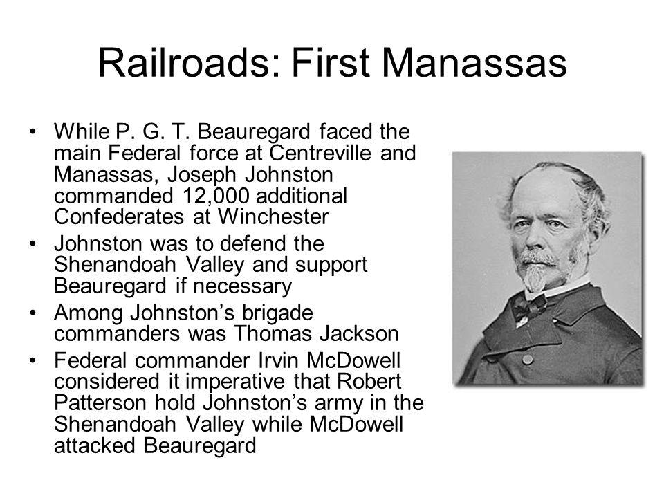 Railroads: First Manassas While P. G. T.