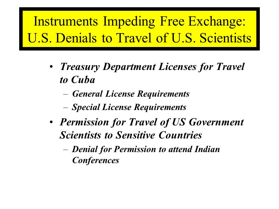Instruments Impeding Free Exchange: U.S. Denials to Travel of U.S.