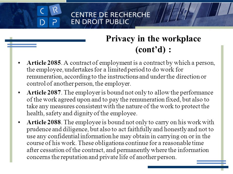 Privacy in the workplace (contd) : Article 2085.