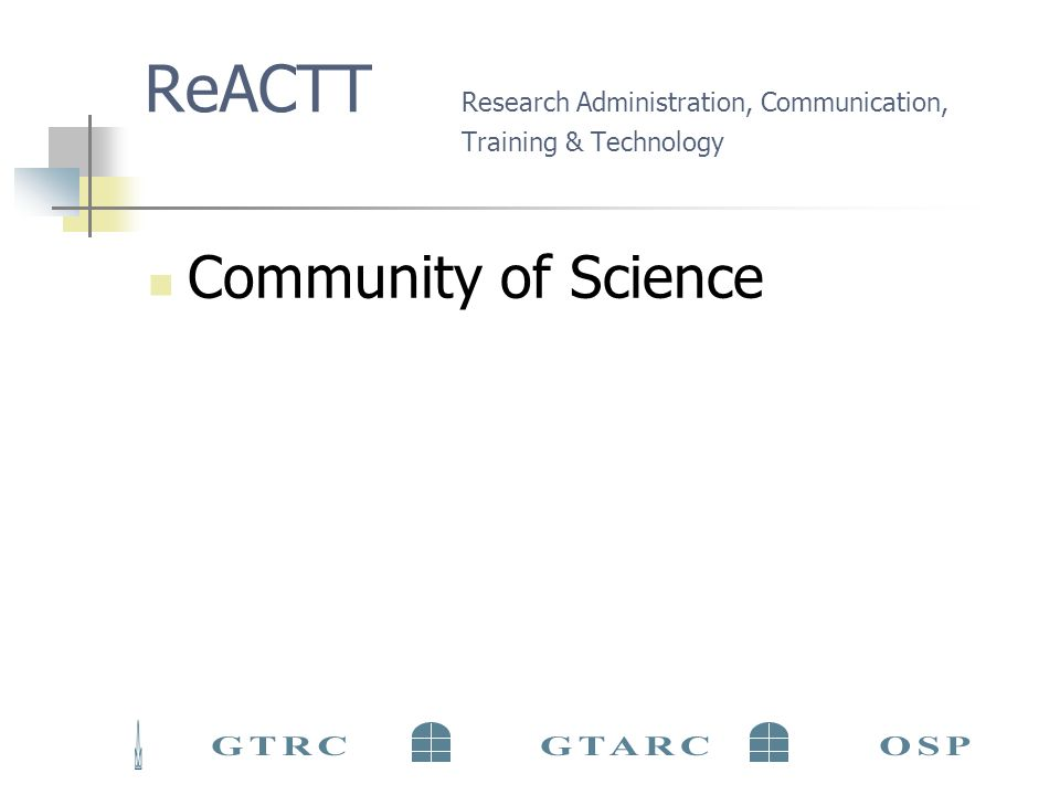 ReACTT Research Administration, Communication, Training & Technology Community of Science