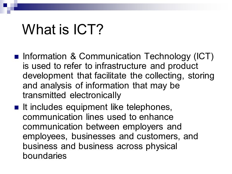 What is ICT.