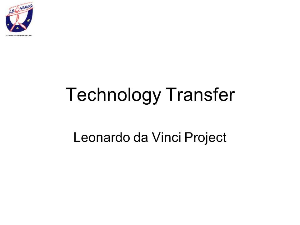 Technology Transfer Leonardo da Vinci Project